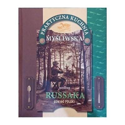 Książka Praktyczna Kuchnia Myśliwska Sklep Myśliwski